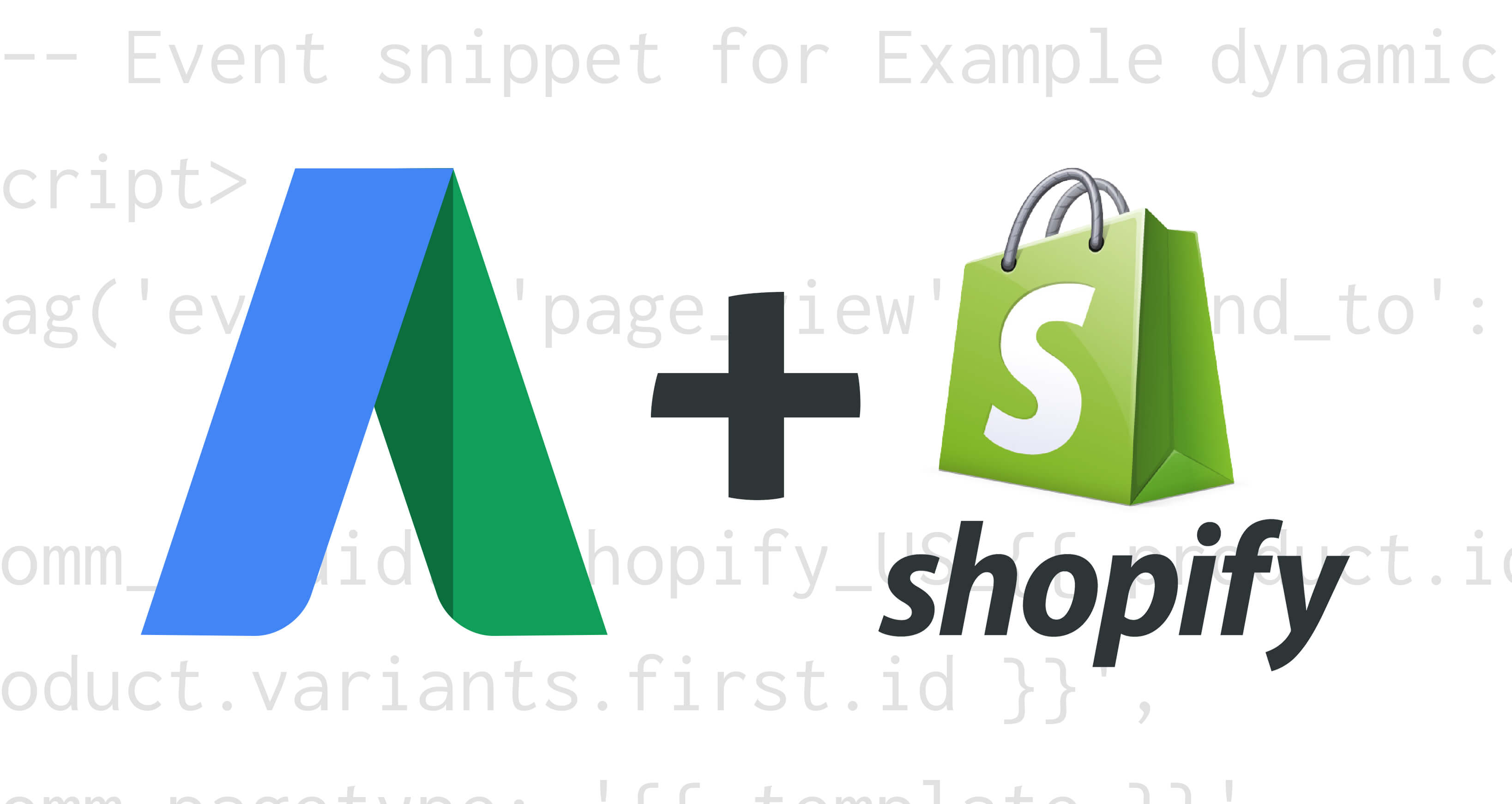 How To Add Google Ads Dynamic Remarketing Tag To Shopify